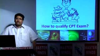 MASTER MINDS Minimum things to be prepared to qualify CPT