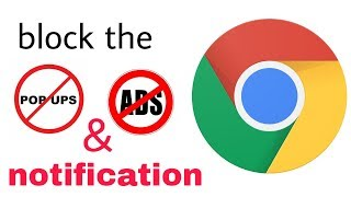 how to stop pop up ads and notification on google chrome