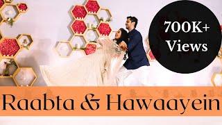Raabta & Hawaayein   Bride and Groom Performance   Archi Vira's Choreography