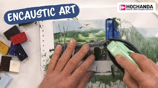 Learn Something New With Encaustic Art And Hochanda - Beginners Guide To Art With Wax