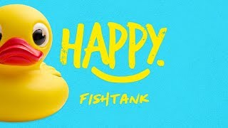 HAPPY RELEASE NEW TRACK 'FISHTANK'
