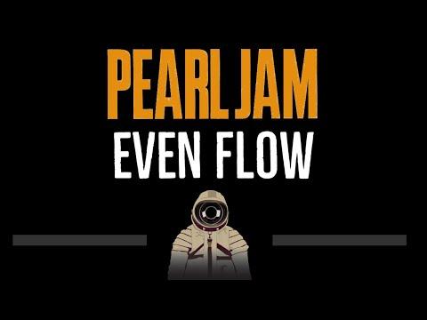 Pearl Jam • Even Flow (CC) (Remastered Video) 🎤 [Karaoke] [Instrumental Lyrics]