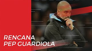 Dihukum UEFA, Pep Guardiola Buka Suara soal Rencananya untuk Manchester City