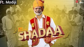 SHADAA TITLE SONH | Dilijit Dosanjh ft modiji | funny song😁
