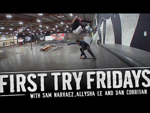 Sam Narvaez & Allysha Le - First Try Friday