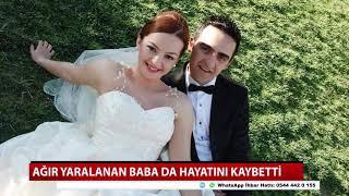 Konya'daki kazada baba da hayatını kaybetti