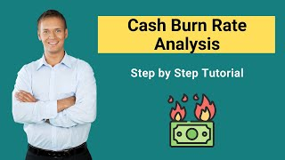 Cash Burn Rate Analysis | Calculate Cash Burn