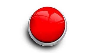 Press This Button To Win $100,000!