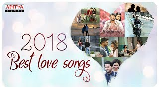 ❤ 2018 Best Love Songs ❤ Telugu Latest Love Songs Jukebox ♫♫♫