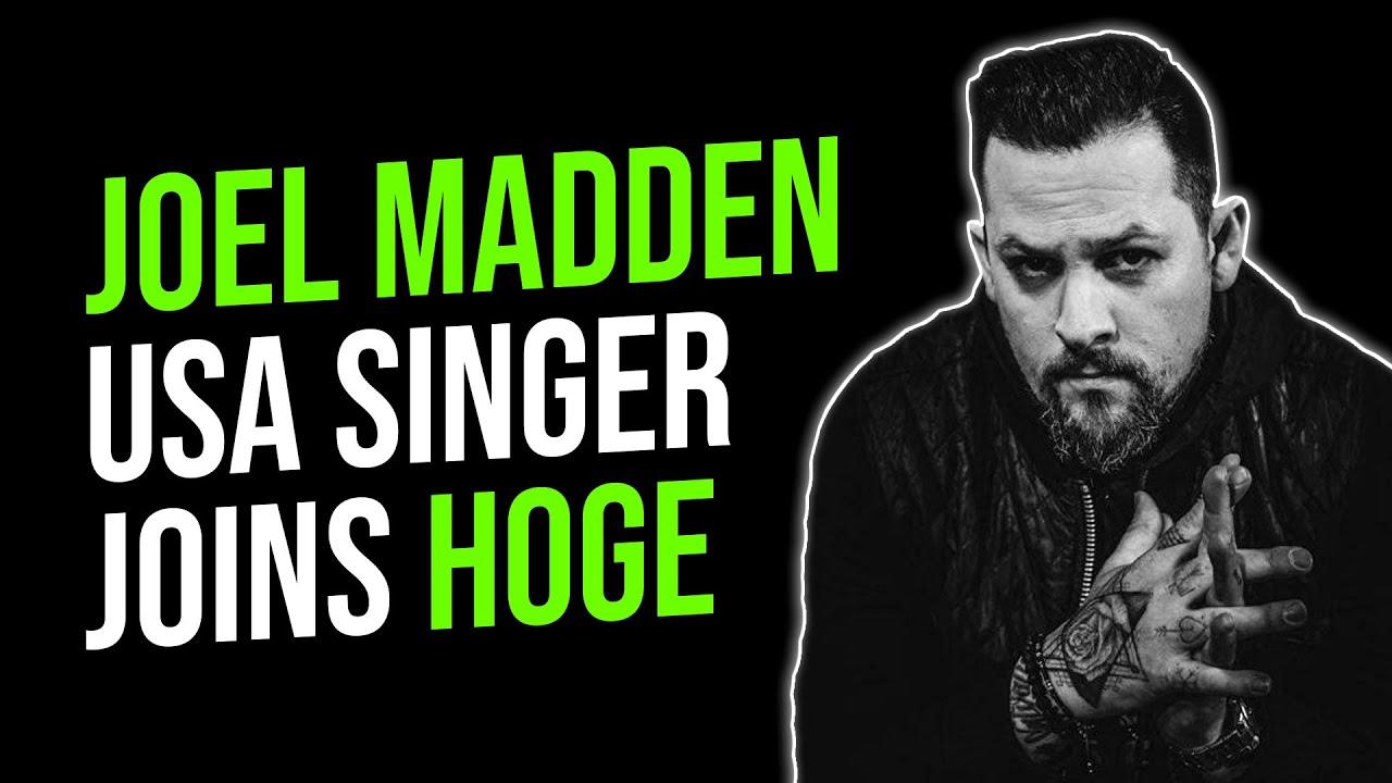 U.S.A. Rock Band Singer Joel Madden/ Good Charlotte Joins Hoge!? $Hoge Finance Updates/ News thumbnail