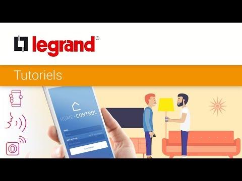 Configurer l'app Home + Control de Legrand de votre client