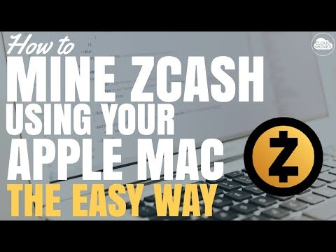 How to Mine Zcash (ZEC) on Your Apple Mac - The Easy Way