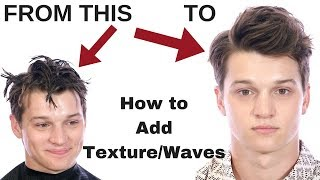 How To Add Texture & Waves To Your Hair - Mens Hairstyles - TheSalonGuy