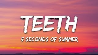 5 Seconds Of Summer   Teeth (Lyrics  Lyric Video  Letra) 5SOS