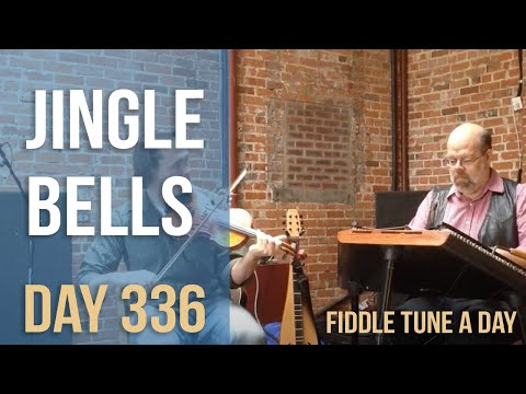 Jingle Bells - Fiddle Tune a Day - Day 336