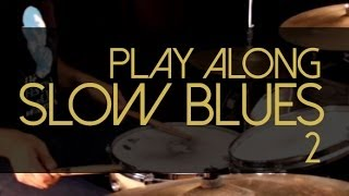 Como tocar slow blues na bateria - Blues Play Alongs