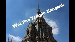 Wat Pho Temple Bangkok (2017)