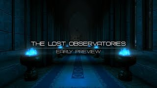 The Lost Observatories (Early Preview)