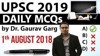 UPSC 2019 Preparation - 1 August 2018 Daily Current Affairs for UPSC / IAS 2019 by Dr Gaurav Garg
