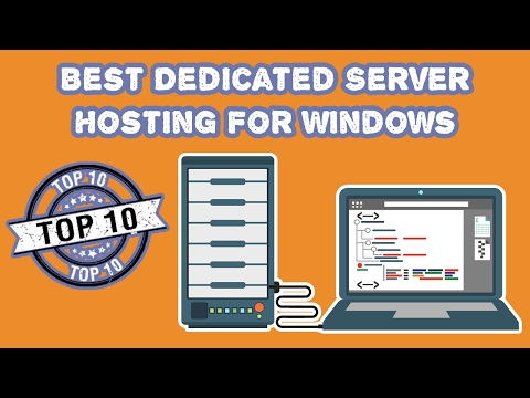Top 10 Best Dedicated Server Hosting For Windows 2017