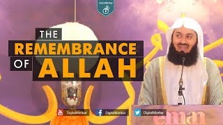 The Remembrance of Allah - Mufti Menk