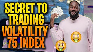 SECRET to trading Volatility 75 index - How to Trade Vix 75 Index strategy