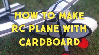 HOW TO MAKE A RC PLANE WITH CARDBOARD | RC PLANE IN INDIA | RC PLANE FROM SCRATCH | PART 1