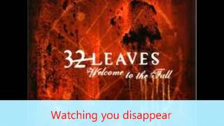 32 Leaves-Watching You Disappear with Lyrics