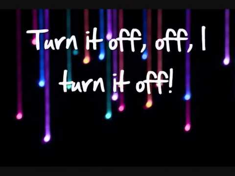 Turn It Off Lyrics - The Wanted (Full Song)