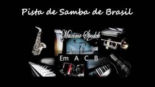 PISTA DE SAMBA DE BRASIL EN Em, PARA GUITARRA, SAXO, TROMPETA, PIANO, PERCUSION, ETC