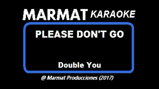 Double You - Please Don't Go - Marmat Karaoke