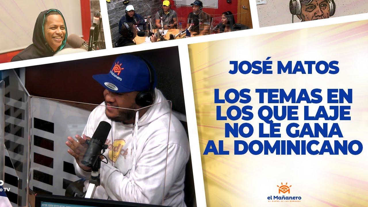 Los Temas en los QUE LAJE no le gana al Dominicano – José Matos