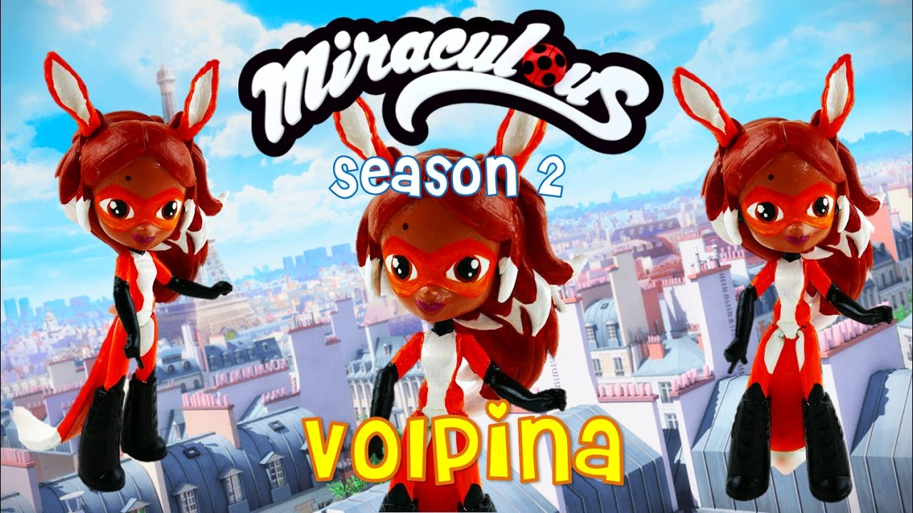 ALYA | VOLPINA Miraculous Ladybug Season 2 Toy Custom Doll Tutorial | Evies Toy House