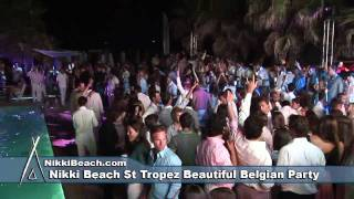 Nikki Beach St Tropez Belgian Party 7212010