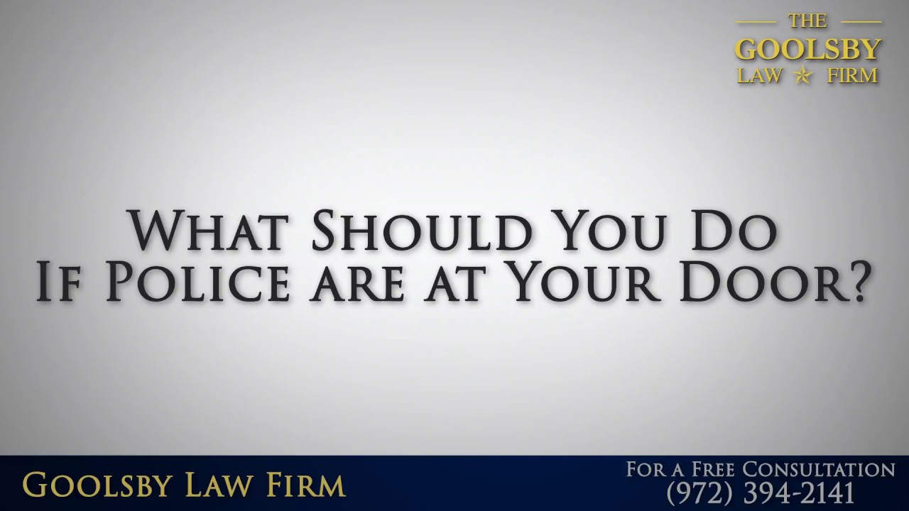 What Should You Do If Police are at Your Door?