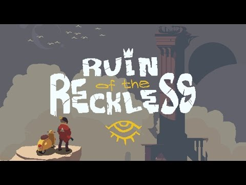 Ruin of the Reckless - Trailer thumbnail
