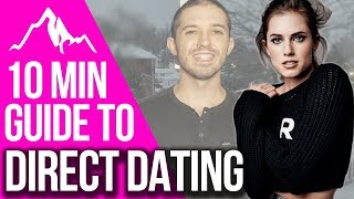 What do I say on a Date? A 10-minute guide to Direct Dating | Infinite Man Dating