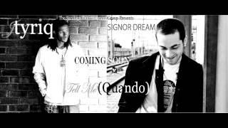 Tell Me (Quando) - Jtyriq feat  Signor Dream (Promo Edit 2015).