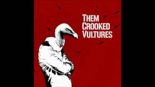 """No One Loves Me & Neither Do I"" by Them Crooked Vultures"