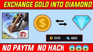 How to exchange gold to diamond in free fire || Free Fire Me Coin ko Diamond me kase exchange kere