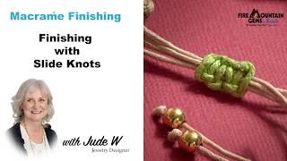 Macramé Finishing Techniques: Finishing With Slide Knots