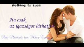 Bret Michaels feat Miley Cyrus - Nothing To Lose (hungarian)