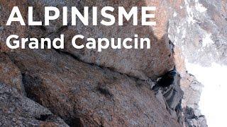 #2 Le Grand Capucin Voie Bonatti Ghigo Chamonix Mont Blanc alpinisme escalade montagne