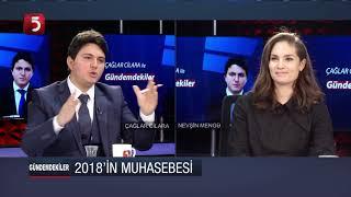 Nevşin Mengü - Çağlar Cilara - Gündemdekiler - 05.01.2019