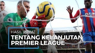 Meski Sudah Rapat, Kelanjutan Kompetisi Premier League Ternyata Masih Abu-abu