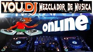 You.dj   Mezclador De Musica Online    ...!!!