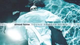 Moby   Almost Home (Sound Remedy Remix)
