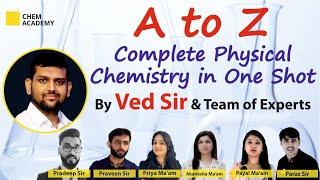 Complete Physical Chemistry in One Shot | CSIR NET | GATE | IIT JAM | DU | BHU | Chem Academy