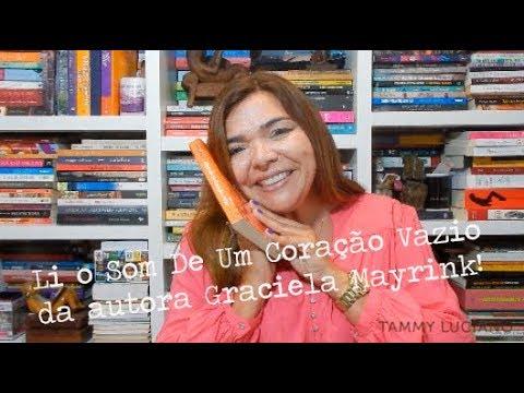 O Som do Coração da escritora Graciela Mayrink! - Adorei esse Livro 5