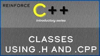 """C++ - 4 - """"Classes using .h and .cpp"""""""